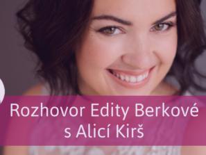Alice Kirš a Edita Berková