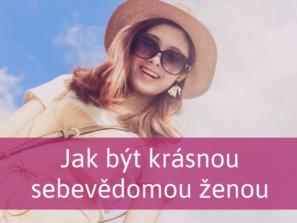 jak být sebevědomou ženou
